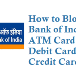 How to Block Bank of India ATM Card Debit Card Credit Card