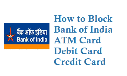 How to Block Bank of India ATM Card