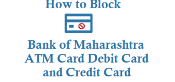 How to Block Bank of Maharashtra ATM Card Debit Card Credit Card