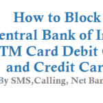 How to Block Central Bank of India ATM Card Debit Card Credit Card