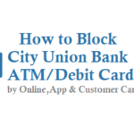 How to Block City Union Bank ATM Card Debit Card
