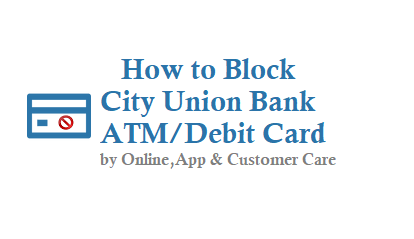 How to Block City Union Bank ATM Card
