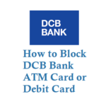 How to Block DCB Bank ATM Card Debit Card