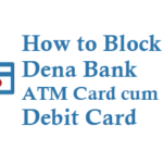 How to Block Dena Bank ATM Card Debit Card