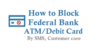 How to Block Federal Bank ATM Card Debit Card and Credit Card