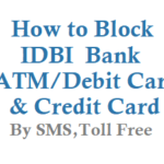 How to Block IDBI ATM Card Debit Card Credit Card