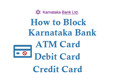 How to Block Karnataka Bank ATM Card