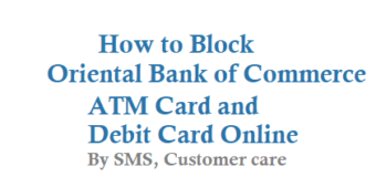 How to Block Oriental Bank of Commerce ATM Card Debit Card and Cheque