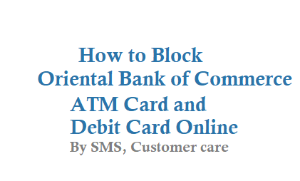 How to Block Oriental Bank of Commerce ATM Card