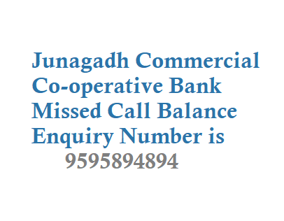 Junagadh Commercial Co-operative Bank Missed Call Balance Enquiry Number