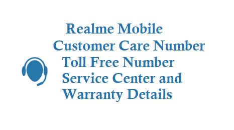 Realme Customer Care Number Toll Free Number