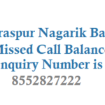 Saraspur Nagarik Missed Call Balance Enquiry Number and Registration