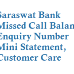 Saraswat Bank Missed Call Balance Enquiry Number Mini Statement Block Card and Other Details