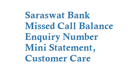 Saraswat Bank Missed Call Balance Enquiry Number
