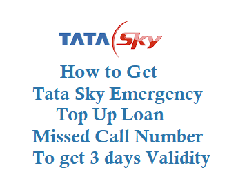 Tata Sky Emergency Top Up Missed Call Number is 8891188911