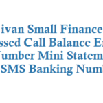 Ujjivan Small Finance Bank Missed Call Balance Enquiry Number Mini Statement Number and SMS Banking