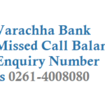 Varachha Bank Missed Call Balance Enquiry Number Registration and Customer Care Number