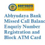 Abhyudaya Bank Missed Call Balance Enquriy Number Registration SMS Banking Block ATM Card