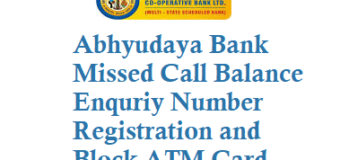 Abhyudaya Bank Missed Call Balance Enquriy Number Registration SMS Banking Block ATM Card