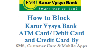 How to Block Karur Vysya Bank ATM Card Debit Card Credit Card By SMS Customer Care Number Online and Mobile Apps