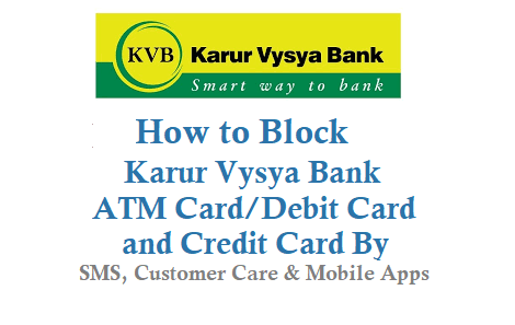 Block Karur Vysya Bank ATM Card Debit Card Credit Card