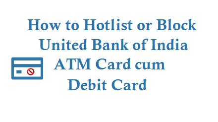 Block United Bank of India ATM Card Debit Card
