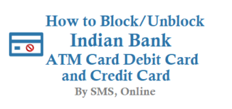 How to Block/Unblock Indian Bank ATM Card Debit Card and Credit Card