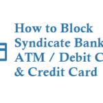How to Block Syndicate Bank ATM Card Debit Card Credit Card and Cheque