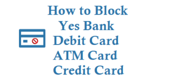 How to Block Yes Bank Debit Card ATM Card and Credit Card