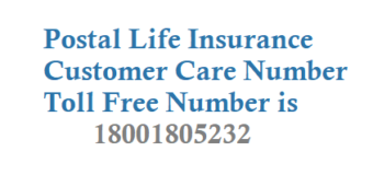 Postal Life Insurance Customer Care Number Toll Free Number