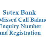 Sutex Bank Missed Call Balance Enquiry Number and Registration