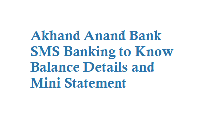 Akhand Anand Bank SMS Banking