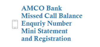 AMCO Missed Call Balance Enquriy Number Mini Statement and Registration