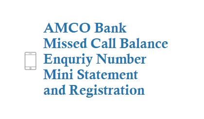 AMCO Missed Call Balance Enquriy Number 9607847466