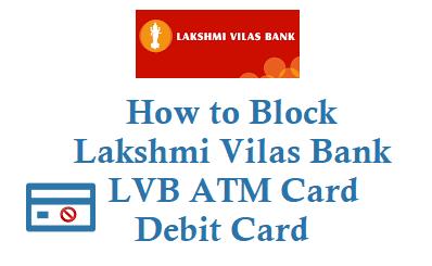 How to Block Lakshmi Vilas Bank ATM Card Debit Card