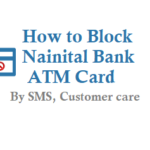 How to Block Nainital Bank ATM Card Debit Card and Reset ATM Pin