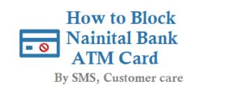 How to Block Nainital Bank ATM Card Debit Card and Reset ATM Pin