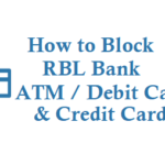 How to Block RBL Bank ATM Card Debit Card and Credit Card