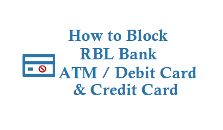 How to Block RBL Bank ATM Card