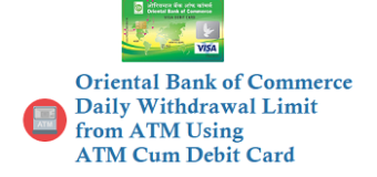 Oriental Bank of Commerce OBC Daily Withdrawal Limit from ATM Using ATM Card Debit Card