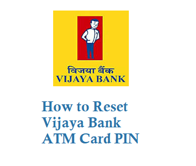 Vijaya Bank ATM Card PIN Reset
