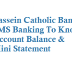 Bassein Catholic Bank SMS Banking To Know Account Balance Mini Statement
