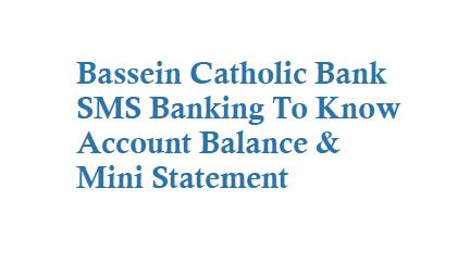 Bassein Catholic Bank SMS Banking