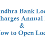 Andhra Bank Locker Charges Annual Fees and How to Open Locker