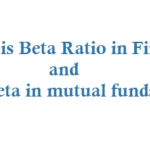 What is Beta Ratio in Finance? and What is Beta in mutual funds?