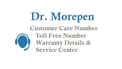 Dr Morepen Customer Care Number Toll Free Number 1800-11-7600 or 1800117600 Warranty Details and Service Center
