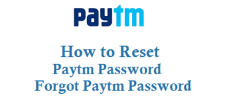 How to Reset Paytm Password and Forgot Paytm Password