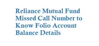 Reliance Mutual Fund Missed Call Number to Know Folio Account Balance Details