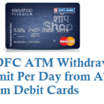 HDFC ATM Withdrawal Limit Per Day from ATM Debit Cards