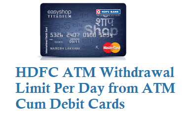 HDFC Daily withdrawal limit for debit cards